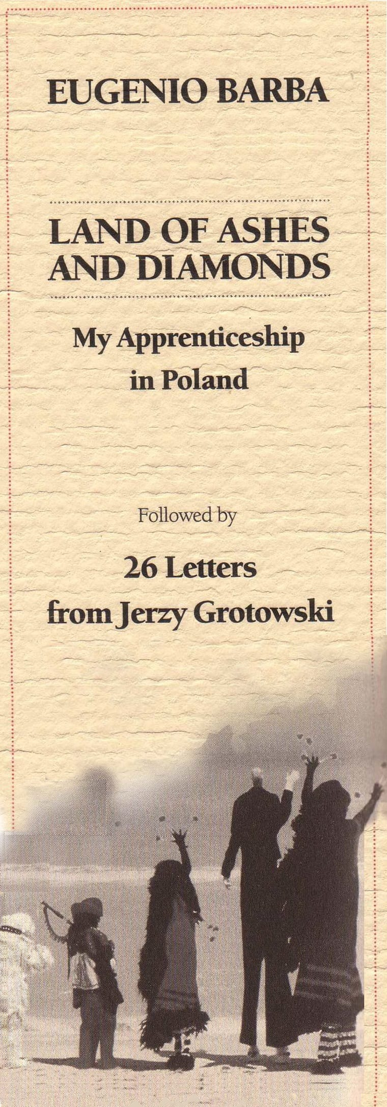 jerzy grotowski essay The names of konstantin stanislavski and jerzy grotowski are well-known not only for theatrical circles, because these are the two genii, who managed make a.
