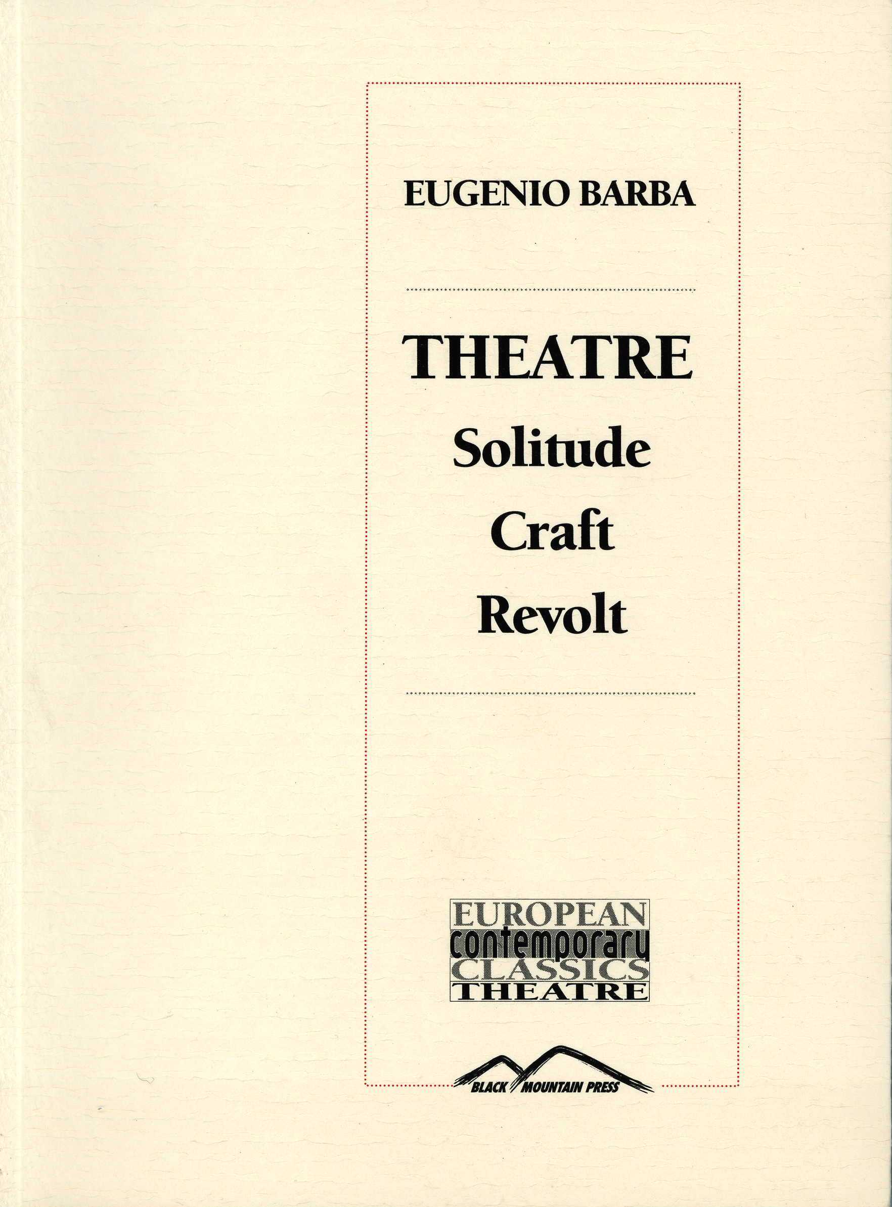 Theatre Solitude Craft Revolt